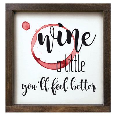 Wine A Little Plaque