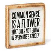 Common Sense Box Sign