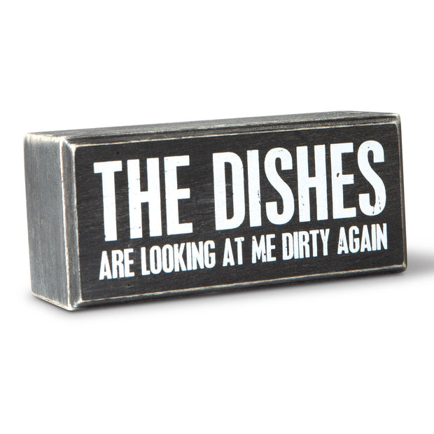 Dishes are Looking Box Sign
