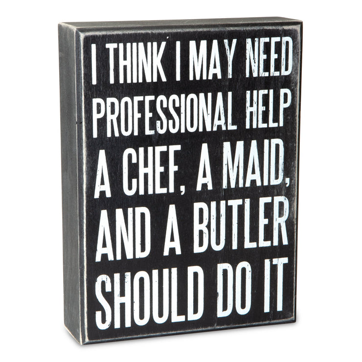 Professional Help Box Sign