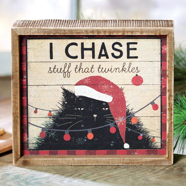 I Chase Stuff Inset Sign