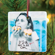 It's OK Erin Smith Ornament