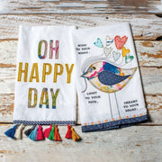 Oh Happy Day Tea Towel