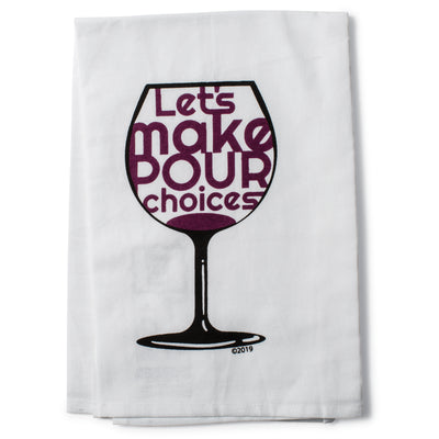 Pour Choices Tea Towel