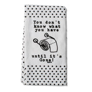Until It's Gone Towel