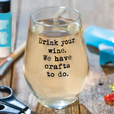 Have Crafts Wine Glass