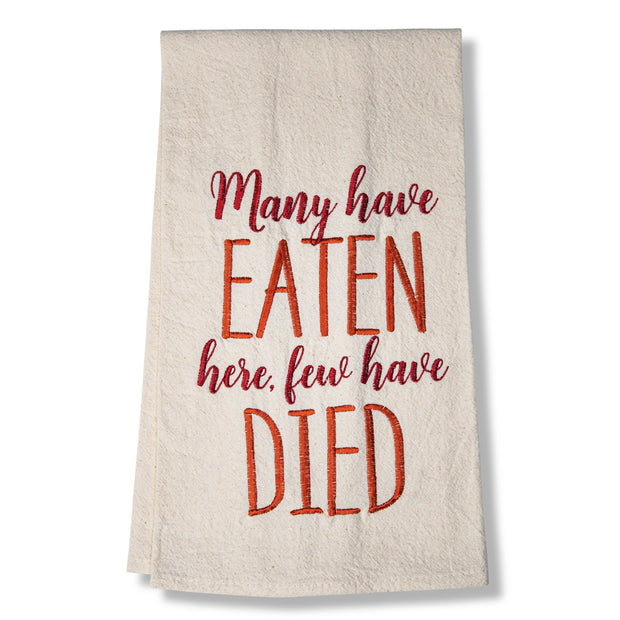Few Have Died Towel