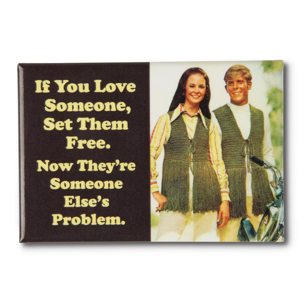 Someone Else's Problem Magnet