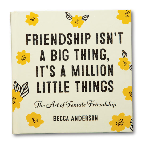 Friendship Isn't A Big Thing Book