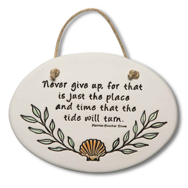 Never Give Up Plaque