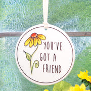You've Got a Friend Plaque