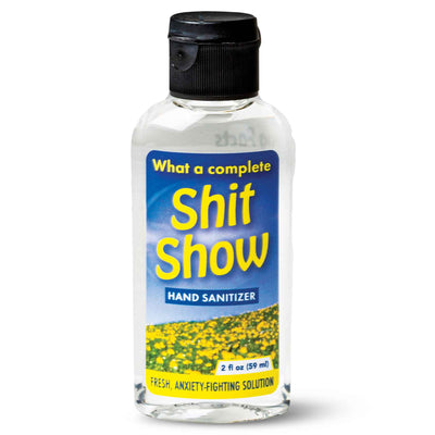Shit Show hand sanitizer
