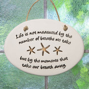 Life Is Not Measured By Plaque