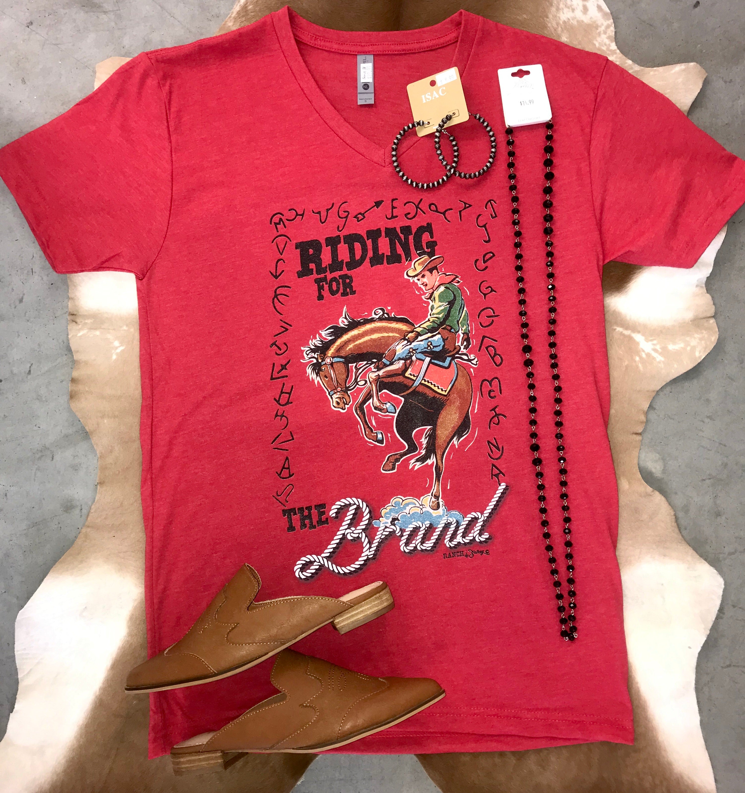 Riding For The Brand Tee - Ny Texas Style Boutique