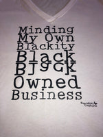 Minding my Blackity Black kcalB Owned Business