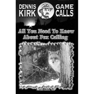 Dennis Kirk Book - How To Call Fox