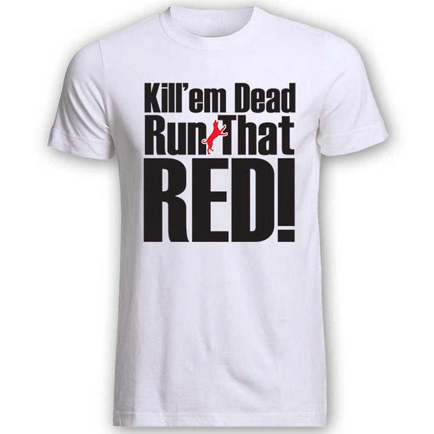 Run That Red T-Shirt