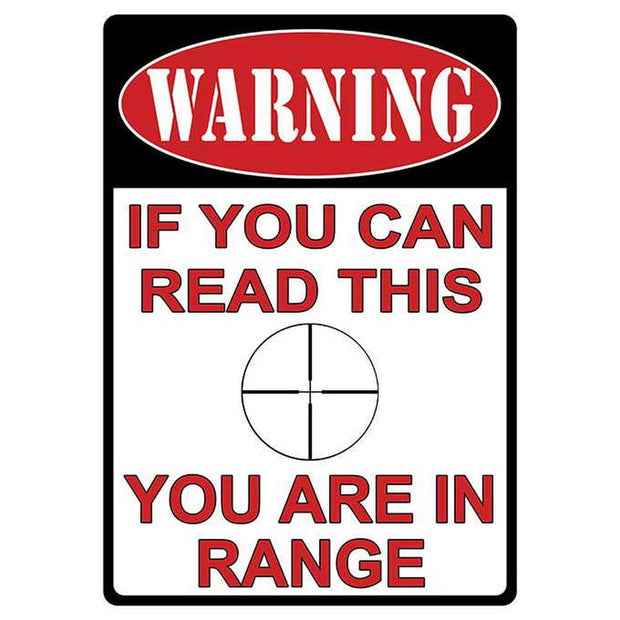 You're in Range Sign