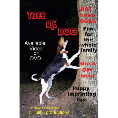 Tree My Dog Coon Hunting Video - DVD