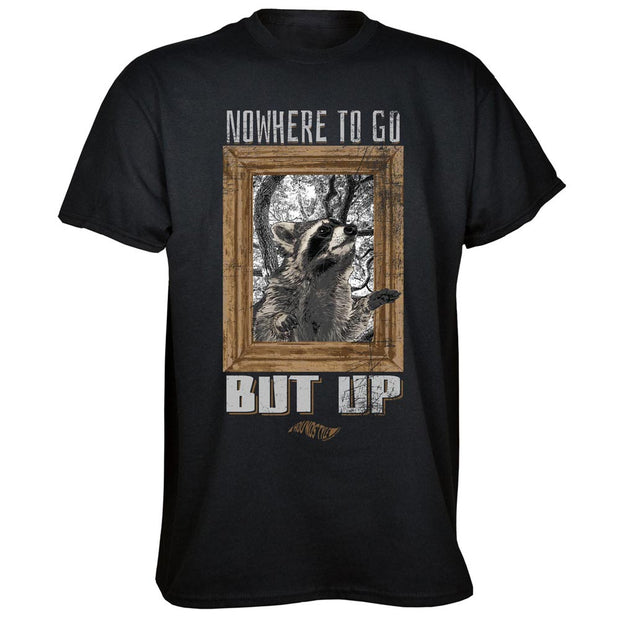 No Where But Up T-Shirt