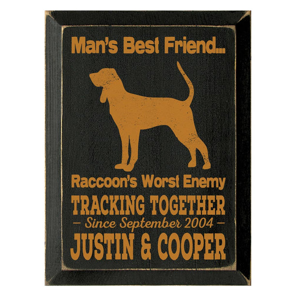 Mans Best Friend Plaque