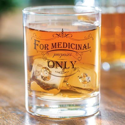 Medicinal Purposes Only Old Fashioned