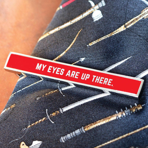 My Eyes Are Up There Tie Bar