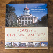 Houses of the Civil War America