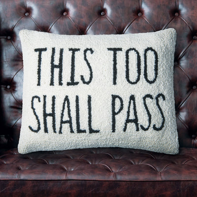 This Too Shall Pass Accent Pillow