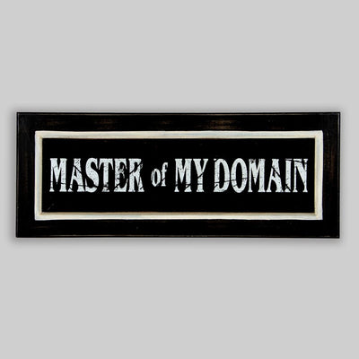 Master of my Domain Sign