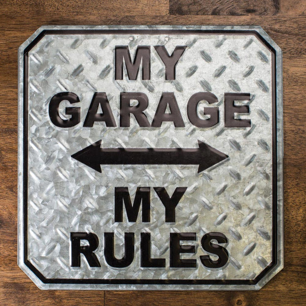 My Rule Tin Garage Sign