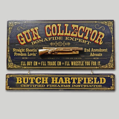 Gun Collector Occupational Sign with Name Board