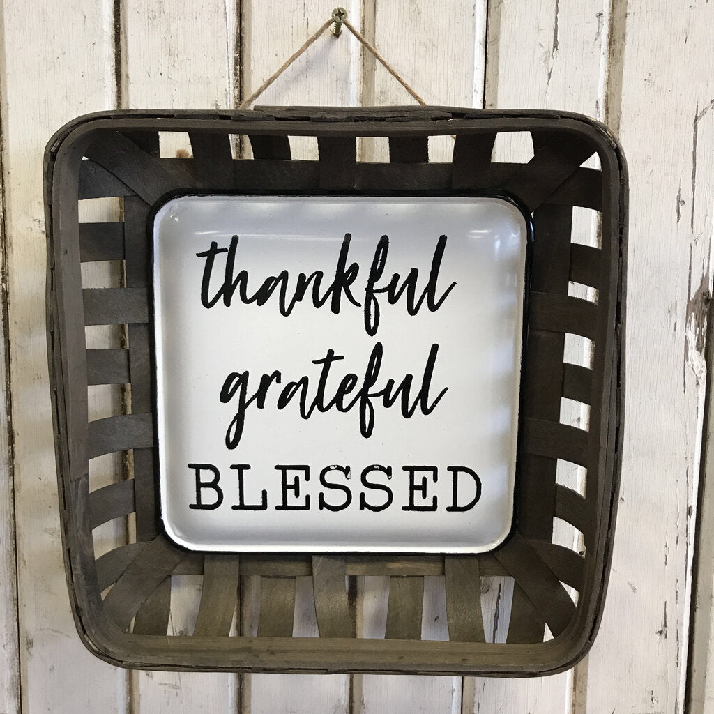 Thankful, Grateful, Blessed Sign w/ Basket 11x11