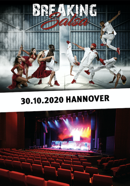 Breaking Salsa Show Theater am Aegi Hannover - 30.10.2020