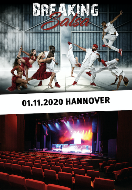 Breaking Salsa Show Theater am Aegi Hannover - 01.11.2020