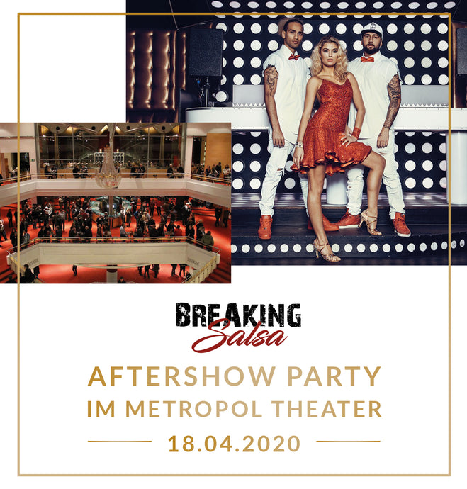 Breaking Salsa Aftershowparty - 18.04.2020 Metropol Theater Bremen