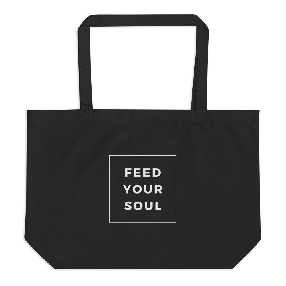Feed Your Soul Large Organic Eco-friendly Tote Bag