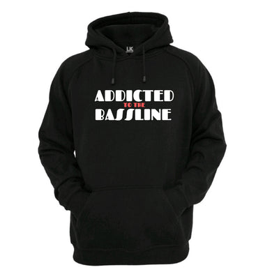 Addicted To The Bassline Hoodie