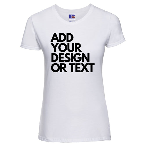 Ladies Add Your Design Or Text Personalise Slogan T/Shirt