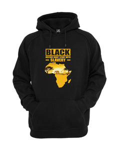 Black History Didn't Start With Slavery Hoodie