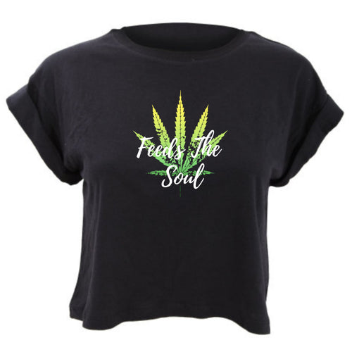 Weed Feeds The Soul Cropped TShirt Loose Fit
