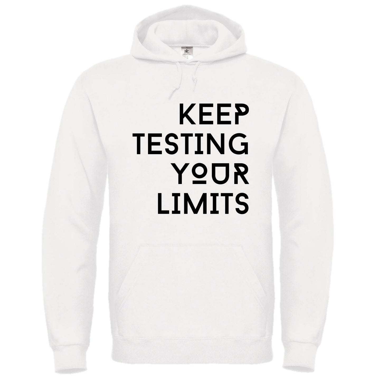 Keep Testing Your Limits hoodie white
