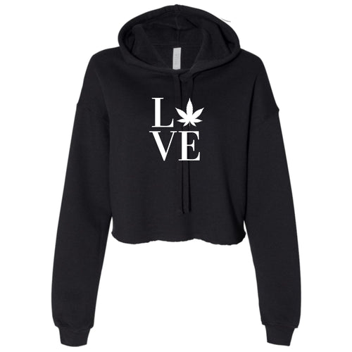 Ladies Love Weed Cropped Hooded Sweater