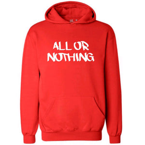 All Or Nothing Slogan hoodie mens womens teens