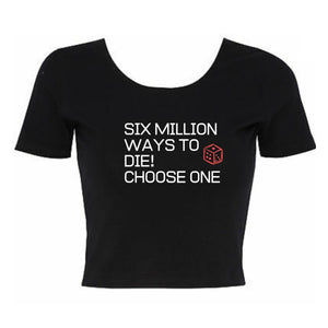Six Million Ways Junglist Cropped TShirt
