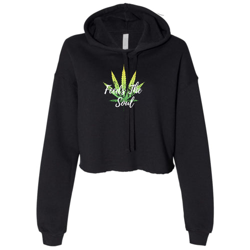 Ladies Weed Feeds The Soul Cropped Hooded Sweater