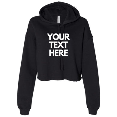 Ladies Personalise Cropped Hooded Sweater Add Your Text