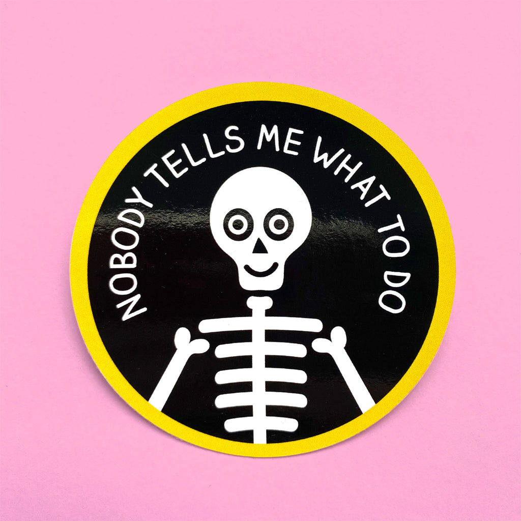 Nobody Tells Me What To Do Large Vinyl Sticker