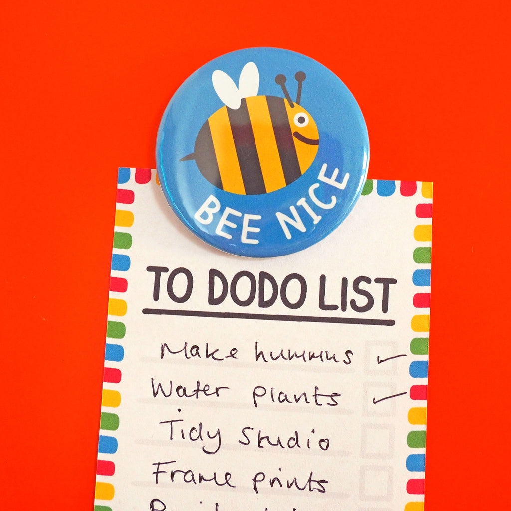 Bee Nice Fridge Magnet - hello DODO