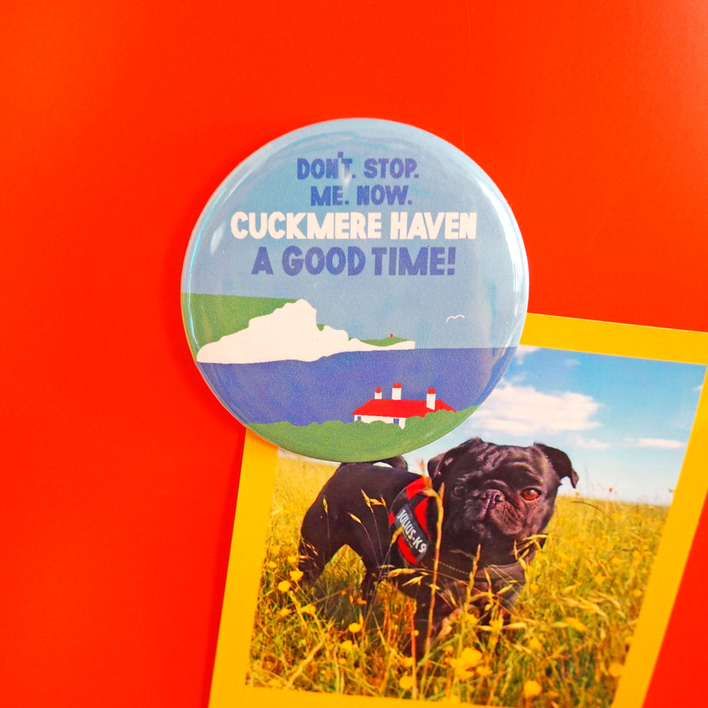 Cuckmere Haven A Good Time Fridge Magnet - hello DODO